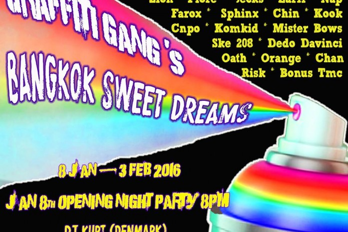 Graffiti Gang 's Bangkok Sweet Dreams